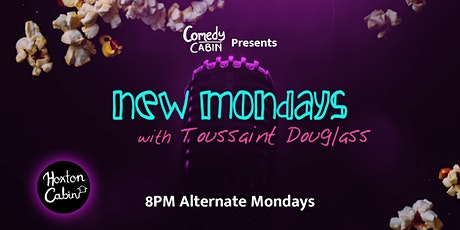 New Mondays with Toussaint Douglass tickets
