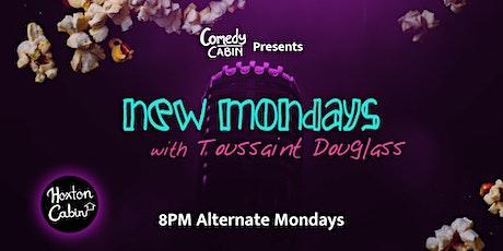 New Mondays with Toussaint Douglass tickets