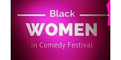 Black Women in Comedy Festival tickets