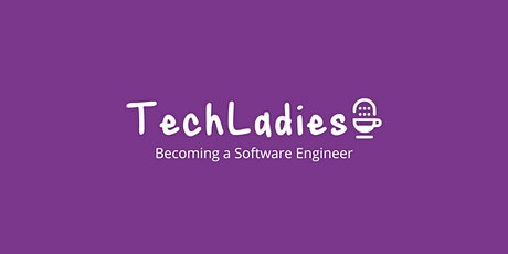 TechLadies Brunch: Becoming a Software Engineer tickets