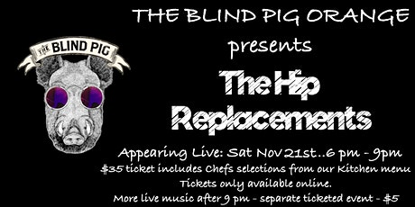 Dinner and The Hip Replacements Live tickets