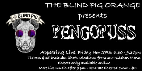 Pengopuss Live at the Blind Pig tickets