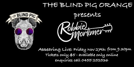 Robbie Mortimer Live @ The Blind Pig tickets
