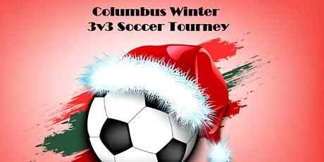 Columbus Holiday 3v3 Soccer Tourney 2020 tickets