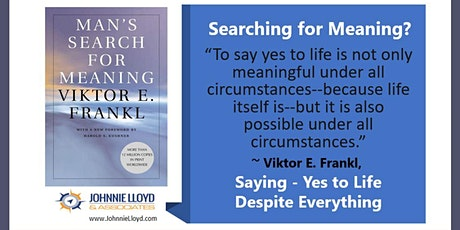 Search for Meaning  - Saying Yes to Life tickets