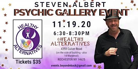 Steven Albert: Psychic Medium Gallery Event  Healthy Alternatives 11/19 tickets