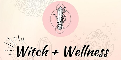 Witch + Wellness Opening Night tickets