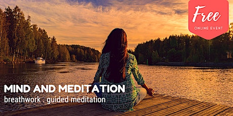 Mind and Meditation - An introduction to Sky Breath Meditation tickets