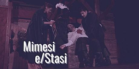 Mimesi e/Stasi. biglietti