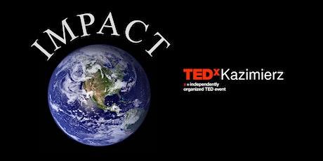 TEDxKazimierz - Impact