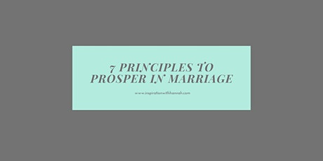 7 Principles to Prosper in Marriage tickets