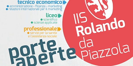 OPEN DAY liceo SCIENTIFICO - ROLANDO DA PIAZZOLA tickets