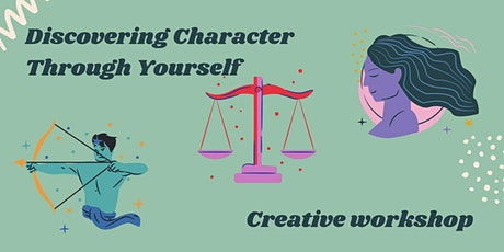 WORKSHOP: Discovering Character Through Yourself tickets