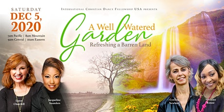 A Well Watered Garden tickets