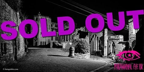 SOLD OUT Guys Cliffe Warwickshire Ghost Hunt Paranormal Eye UK tickets