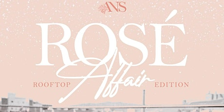 Rosè Affair Rooftop Edition tickets