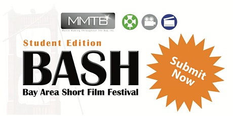 ONLINE- BASH- Bay Area Short Film Festival (STUDENT) 2020 & Pro Semi-Final Tickets