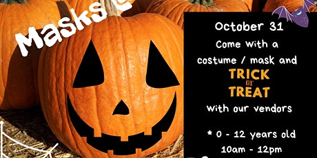 """Masks @ The Market"" Trick or Treat tickets"