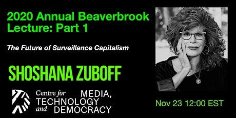 2020 Beaverbrook Annual Lecture Part 1: Shoshana Zuboff tickets