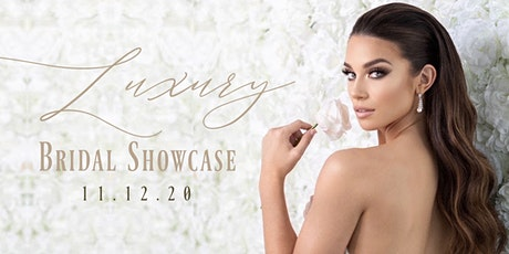 Luxury Bridal Showcase tickets