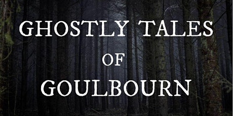 Halloween Lecture: Ghostly Tales of Goulbourn tickets