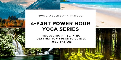 4-Part Power Hour Yoga Series tickets