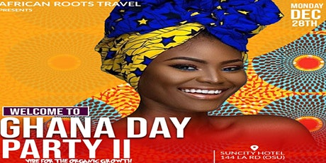 Welcome to Ghana Day Party II tickets