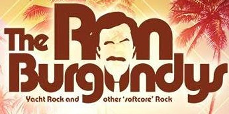 The Ron Burgundy's - Early Show 8pm - Saturday, November 14 tickets