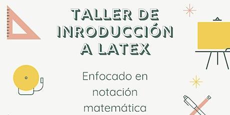 Taller de Introducción a LaTeX entradas