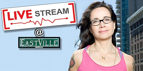 Live @ EastVille! Live Streamed Club Show feat. Janeane Garofalo! tickets
