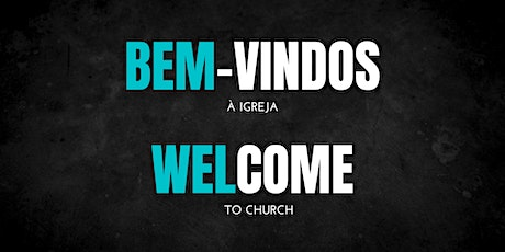 CULTO: Domingo, 25 de Outubro | SERVICE: Sunday,  October 25th ingressos