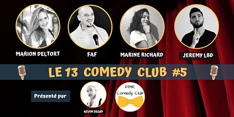 LE 13 COMEDY CLUB #5 billets
