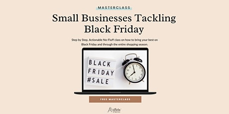 Small businesses Tackling Black Friday tickets