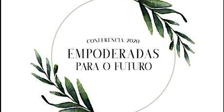 Conferência Empoderadas para o Futuro ingressos