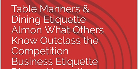Couple Dining Etiquette Almon Table Manners for Adults What Other Know Lulu tickets