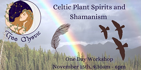 Celtic Plant Spirits and Shamanism tickets