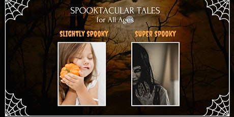 Spooktacular Tales for All Ages tickets