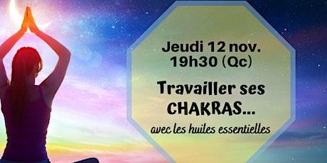 Webinaire - Les huiles essentielles et les Chakras - 12 nov.19h30 (Qc) billets