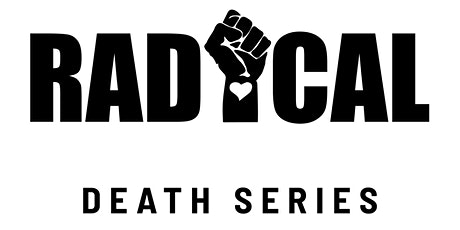 Radical Death Series: Ancestral Honoring tickets