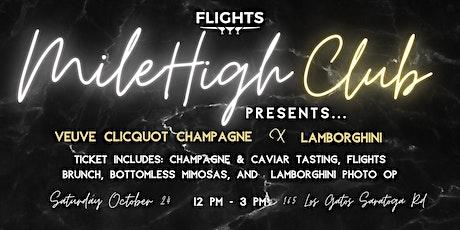 Mile High Club - Veuve Clicquot tickets