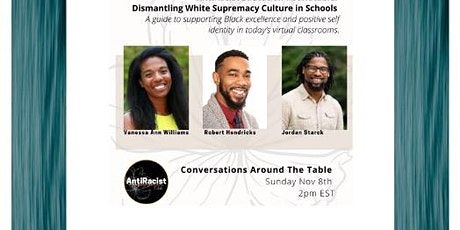AntiRacist Education Roundtable: Dismantling White Supremacy Culture tickets