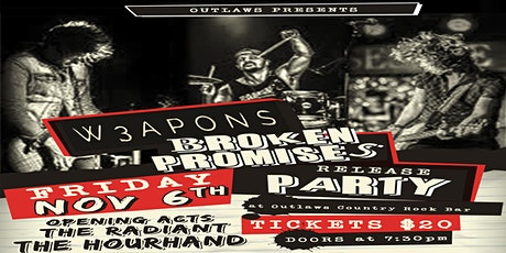 Outlaws presents W3APONS ft opening act The Hourhand & The Radiant tickets