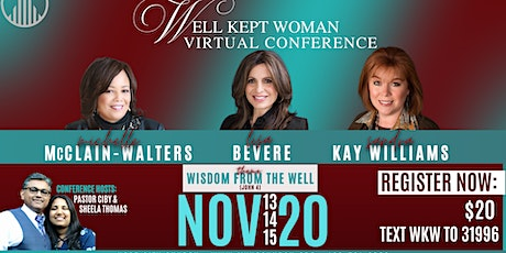 Well Kept Woman Conference - Wisdom from the Well tickets