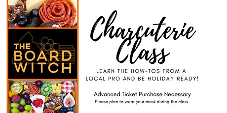 Charcuterie Class with The Board Witch tickets
