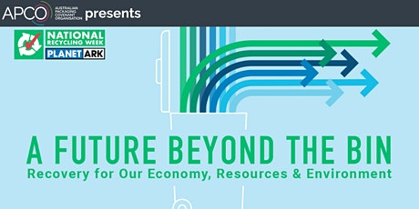 National Recycling Week - A Future Beyond the Bin tickets