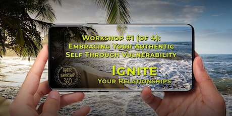 Virtual Workshop #1: Embracing Your Authentic Self Through Vulnerability tickets