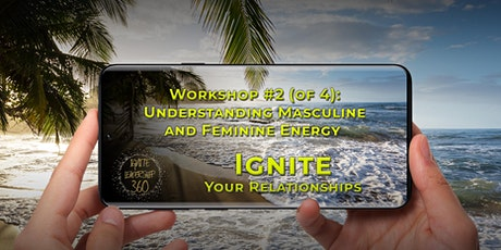 Virtual Workshop #2   Understanding Masculine and Feminine Energy tickets