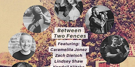 Between Two Fences tickets