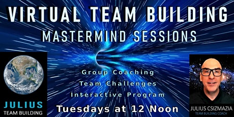 VIRTUAL TEAM BUILDING MASTERMIND SESSIONS tickets