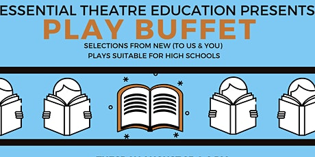 Play Buffet: Selections from Plays Suitable for High Schools tickets